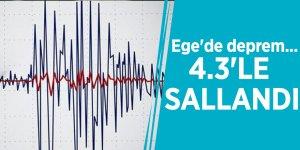Ege'de deprem... 4.3'le sallandı