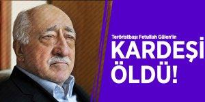 Teröristbaşı Fetullah Gülen'in kardeşi Salih Gülen öldü