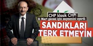 CHP 31 Mart gecesi için seçmenini uyardı