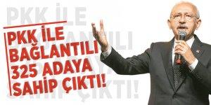 Kemal Kılıçdaroğlu terör örgütü PKK ile bağlantılı 325 adaya sahip çıktı!