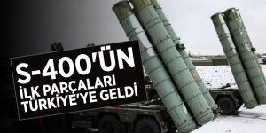 S-400'ün ilk parçaları Türkiye'ye geldi