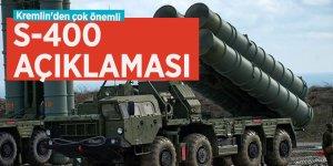 Kremlin'den çok önemli S-400 açıklaması