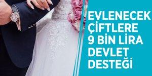 Evleneceklere 9 bin lira devlet desteği