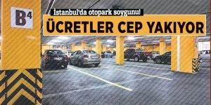 İstanbul'da otopark soygunu! Ücretler cep yakıyor