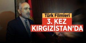 Türk Filmleri 3. Kez Kırgızistan'da
