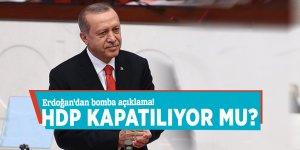 Erdoğan'dan bomba açıklama! HDP kapatılıyor mu?