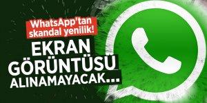 WhatsApp'tan skandal yenilik!Ekran görüntüsü alınamayacak...