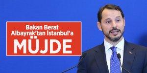Bakan Berat Albayrak'tan İstanbul'a müjde