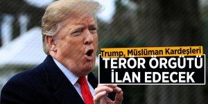Trump, Müslüman Kardeşleri terör örgütü ilan edecek