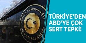 Türkiye'den ABD'ye çok sert tepki!