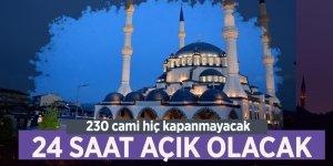 """İstanbul Müftülüğü açıkladı: """"24 saat açık olacak"""""""