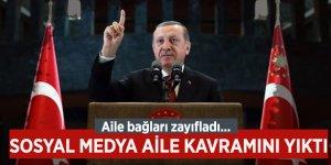 Cumhurbaşkanı Erdoğan: Sosyal medya aile kavramını yıktı