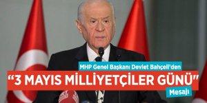 """MHP Genel Başkanı Devlet Bahçeli'den """"3 Mayıs Milliyetçiler Günü"""" mesajı"""