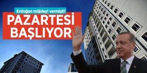 Erdoğan müjdeyi vermişti! Pazartesi başlıyor