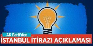 AK Parti'den İstanbul itirazı açıklaması