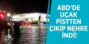 ABD'de uçak pistten çıkıp nehre indi!