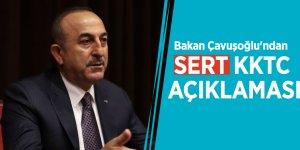 Bakan Çavuşoğlu'ndan sert KKTC açıklaması