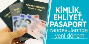 Kimlik, ehliyet, pasaport randevularında yeni dönem