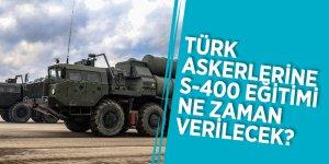 Türk askerlerine S-400 eğitimi ne zaman verilecek? Resmi tarih belli oldu