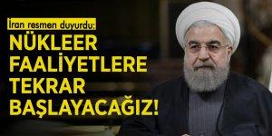 İran resmen duyurdu: Nükleer faaliyetlere tekrar başlayacağız!