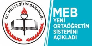MEB yeni ortaöğretim sistemini açıkladı