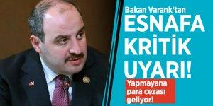 Bakan Varank'tan esnafa kritik uyarı! Yapmayana para cezası geliyor