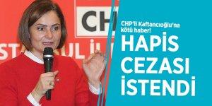 CHP'li Kaftancıoğlu'na kötü haber! Hapis cezası istendi