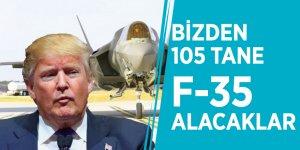 Trump açıkladı: Bizden 105 tane F-35 alacaklar
