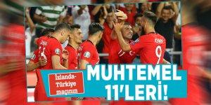 İzlanda-Türkiye maçının muhtemel 11'leri!