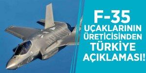 F-35 uçaklarının üreticisinden flaş Türkiye açıklaması!