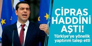 Yunanistan Başbakanı Çipras haddini aştı! Türkiye'ye yönelik yaptırım talep etti
