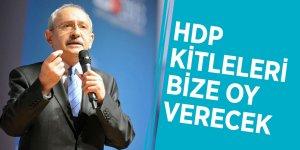 Kılıçdaroğlu: HDP kitleleri bize oy verecek