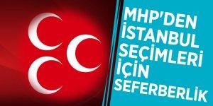 MHP'den İstanbul seçimleri için seferberlik