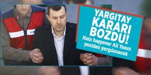 Yargıtay kararı bozdu! Hain başyaver Ali Yazıcı yeniden yargılanacak