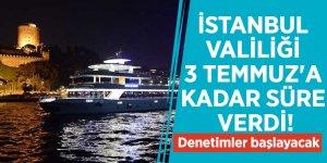 İstanbul Valiliği 3 Temmuz'a kadar süre verdi! Denetimler başlayacak