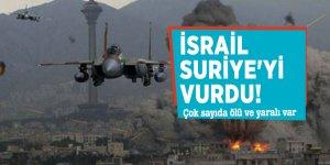 İsrail Suriye'yi vurdu! Çok sayıda ölü ve yaralı var