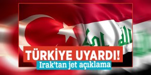 Türkiye uyardı! Irak'tan jet açıklama