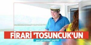 Firari 'Tosuncuk'un yeni görüntüleri şaşırttı!