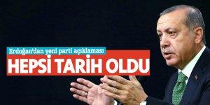 Erdoğan'dan yeni parti açıklaması