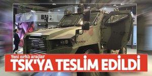 Yeni zırhlı araçlar TSK'ya teslim edildi