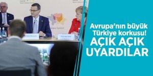 Avrupa'nın büyük Türkiye korkusu! Açık açık uyardılar