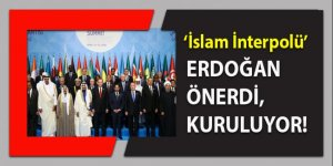 Erdoğan'ın önerdi, liderler onayladı: 'İslam İnterpolü' kuruluyor!
