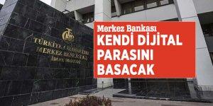 Merkez Bankası kendi dijital parasını basacak