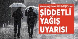 Meteoroloji Genel Müdürlüğü'nden şiddetli yağış uyarısı