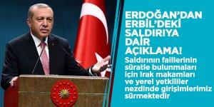 Erdoğan'dan Erbil'deki saldırıya dair açıklama!