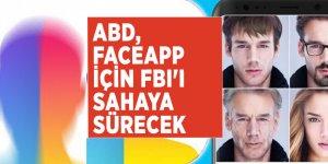 ABD, FaceApp için FBI'ı sahaya sürecek