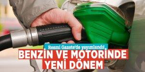 Resmi Gazete'de yayımlandı! Benzin ve motorinde yeni dönem