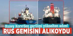 Kuzey Kore'den gerilimi yükselten adım! Rus gemisini alıkoydu