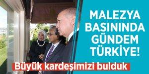 Malezya basınında gündem Türkiye! Büyük kardeşimizi bulduk