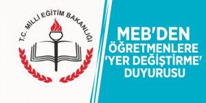 MEB'den öğretmenlere 'yer değiştirme' duyurusu